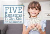 Five Reasons To Give Kids An Allowance